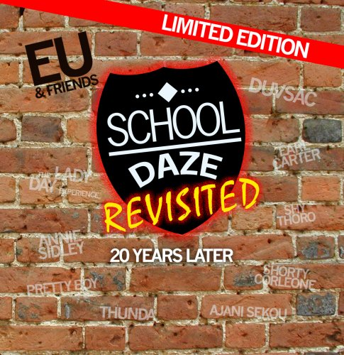 School Daze Revisited