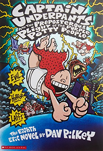 Captain Underpants And the Preposterous Plight of the Purple Potty Peopleの詳細を見る