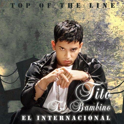 Top of the Line / El Internacional (W/Dvd)