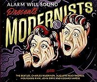 Alarm Will Sound:Modernists [Alarm Will Sound] [Cantaloupe: CA21117] by Alarm Will Sound