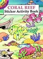 Coral Reef Sticker Activity Book (Dover Little Activity Books Stickers)