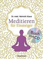 """Meditieren fuer Einsteiger + Meditations-CD: Die besten Meditationstechniken. Mit Selbsttest: """"Welcher Meditationstyp bin ich?"""""""