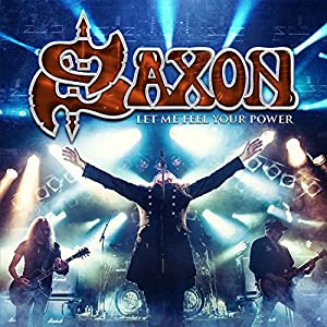 Saxon / Let Me Feel Your Power [Blu-ray] [Import]