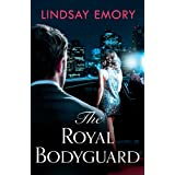 The Royal Bodyguard: The new royal rom-com from the author of The Royal Runaway