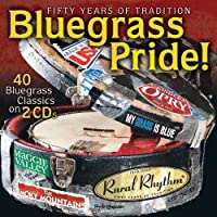 Bluegrass Pride! - 40 Bluegrass Classics by Various Artists (2010-07-13)