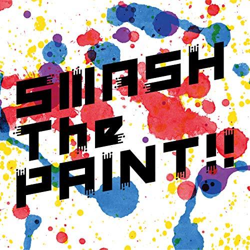 【Amazon.co.jp限定】SMASH The PAINT!! 通常盤 (デカジャケ付)