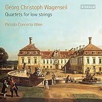 ゲオルク・クリストフ・ヴァーゲンザイル : 低弦楽器のための四重奏曲 (Georg Christoph Wagenseil : Quartets for low strings / Piccolo Concerto Wien) (2CD) [輸入盤]