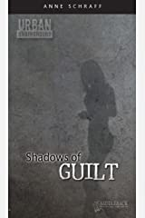 Shadows of Guilt (Urban Underground-Harriet Tubman High Series) Kindle Edition