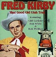 That Good Old Utah Trail