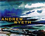 Unknown Terrain: The Landscapes of Andrew Wyeth (A Whitney Museum of American Art book) 画像