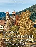Der Landkreis Freudenstadt: The district of Freudenstadt