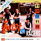 Twist With The Kaisers