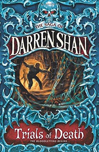 Trials of Death (The Saga of Darren Shan)の詳細を見る