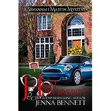 Hot Property (Savannah Martin Mysteries Book 2)