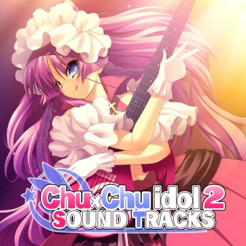 Chu×Chuアイドる2 SOUND TRACKS