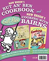 Maw Broon's but An' Ben Cookbook and Cooking With Bairns Gift Pack (Broons)