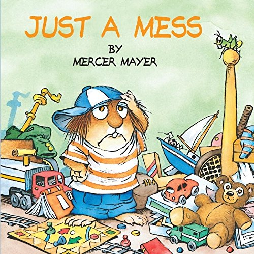 Just a Mess (Little Critter) (Look-Look)の詳細を見る