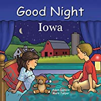 Good Night Iowa (Good Night Our World)
