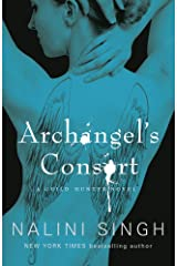 Archangel's Consort: Book 3 (Guild Hunter Series) Kindle Edition
