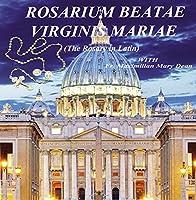 Rosarium Beatae Virginis Mariae