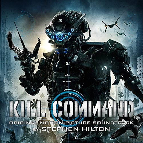Kill Command (Original Motion Picture Soundtrack)