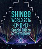SHINee WORLD 2016~D×D×D~ Special Edition in TOKYO DOME [Blu-ray] 画像