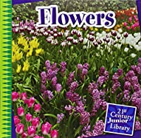 Flowers (21st Century Junior Library)