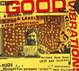 Good Vibrations a record shop * a label * a film soundtrack