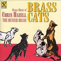 Brass Cats: Brass Music of Chris Hazell by CHRIS HAZELL (2002-11-05)