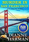 Murder in San Francisco: A Liz Lucas Cozy Mystery (Liz Lucas Cozy Mystery Series Book 8) (English Edition)