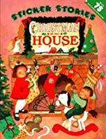 Christmas at Our House (Sticker Stories)