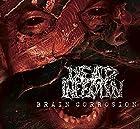 Brain Corrosion(ブレイン・コロージョン)