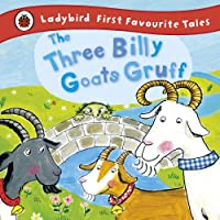 The Three Billy Goats Gruff (First Favourite Tales) by Irene Yates(2015-10-01)