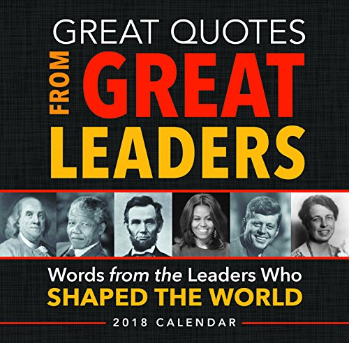 Download Great Quotes from Great Leaders: Words from the Leaders Who Shaped the World 1492649619