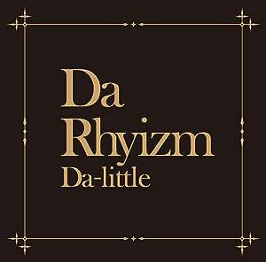 【Amazon.co.jp限定】Da Rhyizm(Da Rhyizm缶バッチ+B3サイズポスター付)