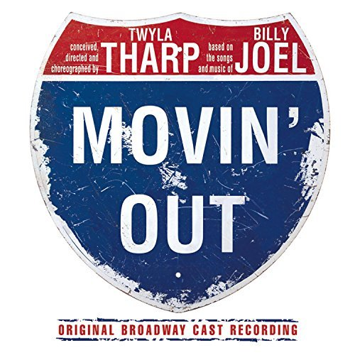 Movin' Out (Based on the Songs and Music of Billy Joel) (2002 Original Broadway Cast) (2002-10-15)