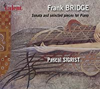 Sonata & Selected Pieces for Piano by F. Bridge