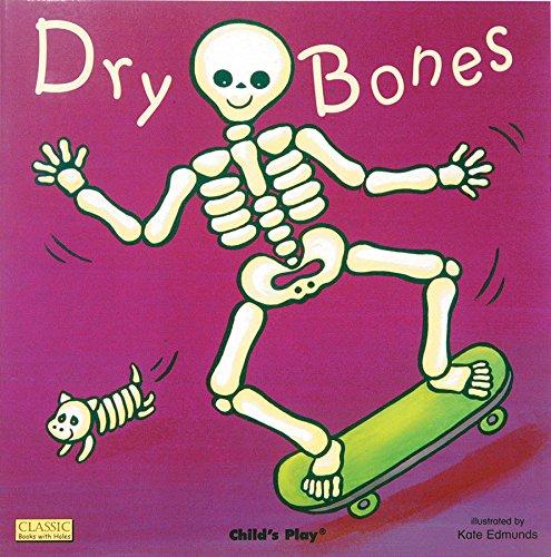 Dry Bones (Classic Books With Holes)の詳細を見る