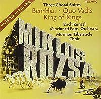 Three Choral Suites: Ben-Hur / Quo Vadis / King of Kings (2005-04-26)