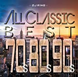 All Classics Best-70'S,80'S,90'S -
