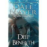 Deep Beneath: A Psychic Vision Novel: 15