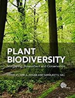 Plant Biodiversity: Monitoring, Assessment and Conversation