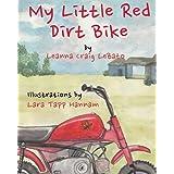 My Little Red Dirt Bike