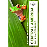 Lonely Planet Central America on a shoestring (Multi Country Guide)