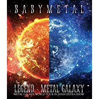 「LEGEND - METAL GALAXY (METAL GALAXY WORLD TOUR IN JAPAN EXTRA SHOW)」