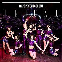 東京パフォーマンスドール「TRICK U」のジャケット画像