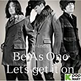 Be As One / Let's Get It on 画像