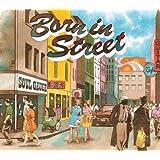 Born in Street