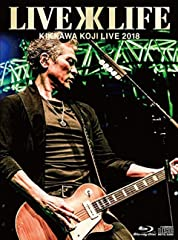 KIKKAWA KOJI LIVE 2018 Live is Life【完全生産限定盤】<BD+CD> [Blu-ray]
