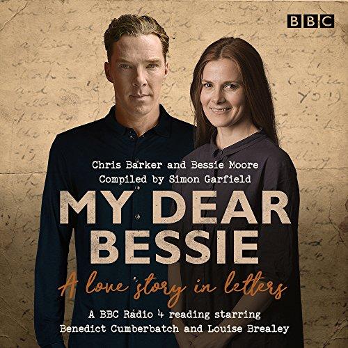My Dear Bessie: A Love Story i...